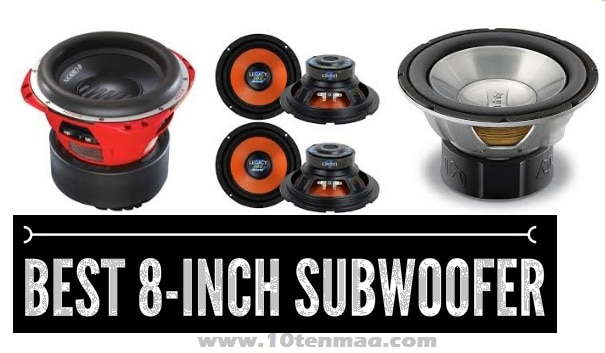 Best 8 Inch Subwoofer